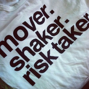 mover shaker risk taker by lisasperling