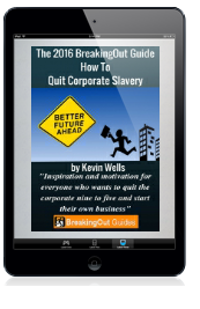 TheBreakingOutGuideToHowToQuitCorporateSlavery.tablet